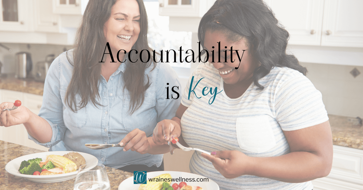 Why Accountability is Important for Healthy Habits
