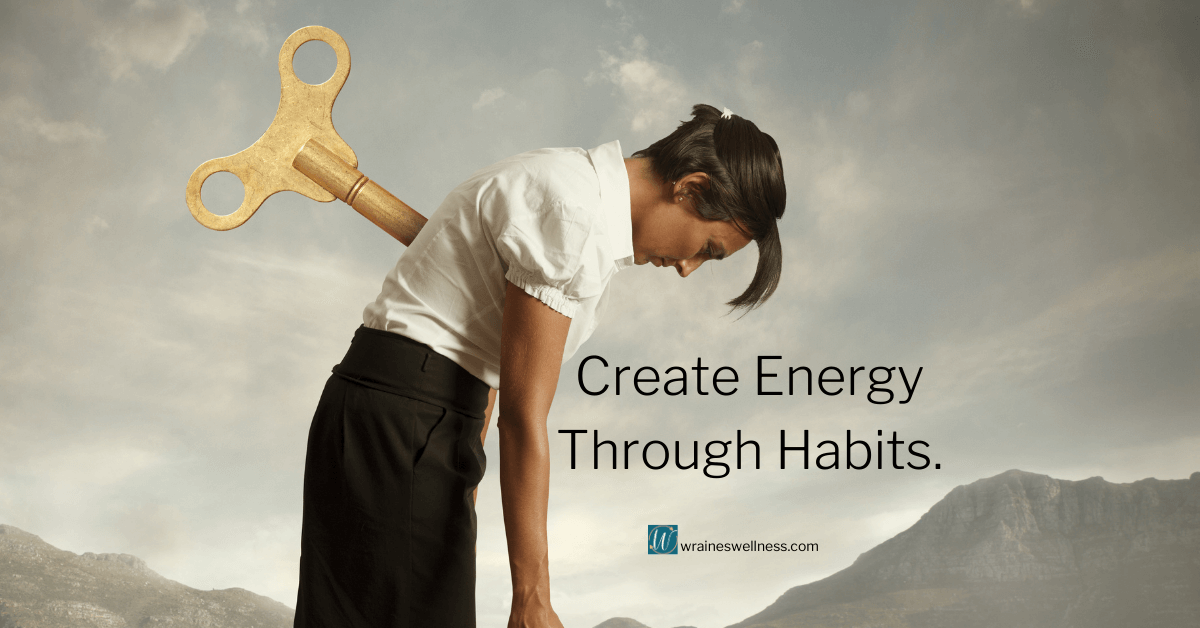 Top 5 Habits That Lead To More Energy